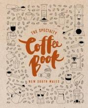 The Specialty Coffee Book New South Wales