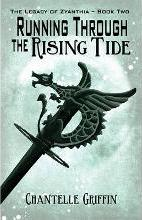 Running Through the Rising Tide: Book two