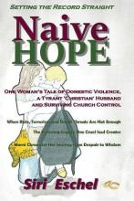 Naive Hope - Setting the Record Straight