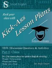 Kick-Ass Lesson Plans TEFL Discussion Questions & Activities - China: Part 1