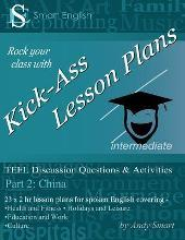 Kick-Ass Lesson Plans TEFL Discussion Questions & Activities - China: Part 2