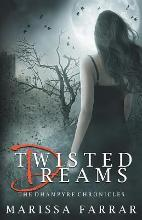 Twisted Dreams (the Dhampyre Chronicles)