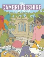 The Cambridgeshire Cook Book: A Celebration of the Amazing Food & Drink on Our Doorstep 2015