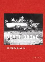 Death Drive: There are No Accidents 2015