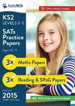 KS2 SATs Practice Papers (English and Maths) for the 2015 Year 6 SATs Tests