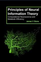 Principles of Neural Information Theory