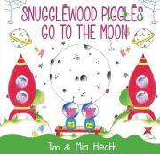 Snugglewood Piggles Go to the Moon