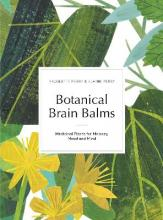 Botanical Brain Balms