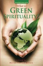 What is Green Spirituality?