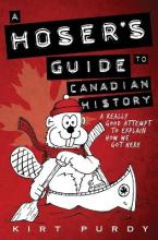 A Hoser's Guide to Canadian History