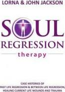 Soul Regression Therapy - Past Life Regression and Between Life Regression, Healing Current Life Wounds and Trauma