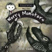 Tissywoo and the Worry Monsters