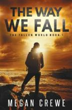 The Way We Fall