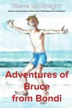 The Adventures of Bruce from Bondi