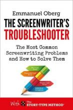 Screenwriting Unchained Reclaim Your Creative Freedom and Master Story Structure