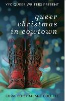 Queer Christmas in Cowtown