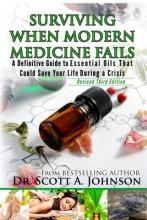 3rd Edition - Surviving When Modern Medicine Fails
