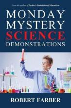 Monday Mystery Science Demonstrations