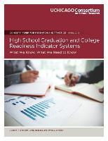 High School Graduation and College Readiness Indicator Systems