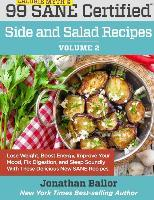 99 Calorie Myth and Sane Certified Side and Salad Recipes Volume 2
