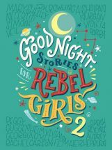 Goodnight Stories for Rebel Girls 2