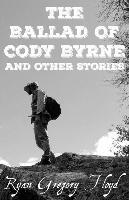 The Ballad of Cody Byrne