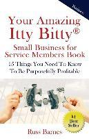 Your Amazing Itty Bitty Small Business for Service Members Book