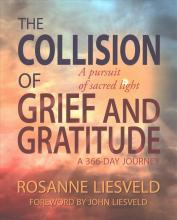 The Collision of Grief and Gratitude
