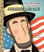 My Little Golden Book About Abraham Lincoln