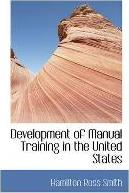 Development of Manual Training in the United States