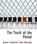 The Youth of the Period