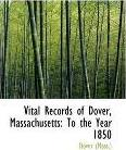 Vital Records of Dover, Massachusetts