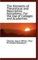 The Elements of Theoretical and Descriptive Astronomy