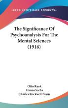 The Significance of Psychoanalysis for the Mental Sciences (1916)
