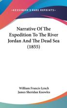 Narrative Of The Expedition To The River Jordan And The Dead Sea (1855)