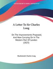 A Letter to Sir Charles Long
