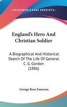 England's Hero and Christian Soldier