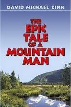 The Epic Tale of a Mountain Man (Revised)