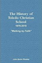 The History of Toledo Christian School