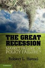 Studies in Macroeconomic History: The Great Recession: Market Failure or Policy Failure?