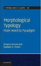 Cambridge Studies in Linguistics: Morphological Typology: From Word to Paradigm Series Number 138