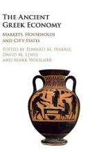 Markets, Households, and the Ancient Greek Economy