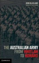 The Australian Army from Whitlam to Howard