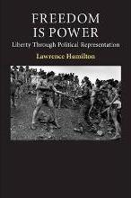 Contemporary Political Theory: Freedom Is Power: Liberty through Political Representation