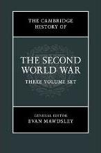 The Cambridge History of the Second World War 3 Volume Set