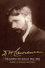 The The Cambridge Biography of D. H. Lawrence 3 Volume Set D. H. Lawrence: Triumph to Exile 1912-1922: Volume 2