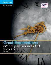 GCSE English Literature AQA: GCSE English Literature for AQA Great Expectations Student Book