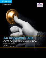 GCSE English Literature AQA: GCSE English Literature for AQA An Inspector Calls Student Book