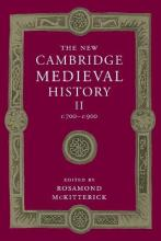 The New Cambridge Medieval History: Volume 2, c.700-c.900: Volume 2