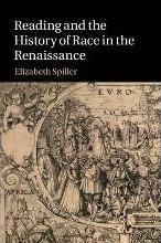 Reading and the History of Race in the Renaissance